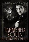 Tarnished Souls