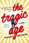 The Tragic Age