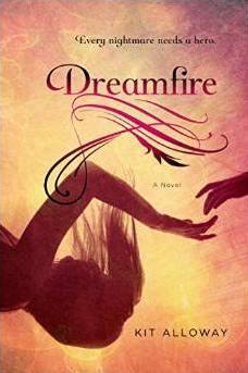 Review:  DREAMFIRE by Kit Alloway