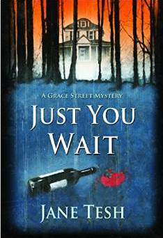 Review:  JUST YOU WAIT by Jane Tesh
