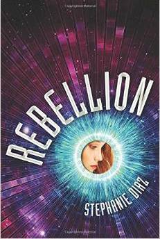 Review:  REBELLION by Stephanie Diaz