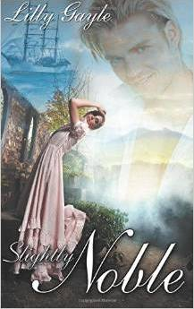 Review:  Slightly Noble by LillyGayle