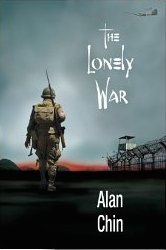 Review:  THE LONELY WAR by AlanChin