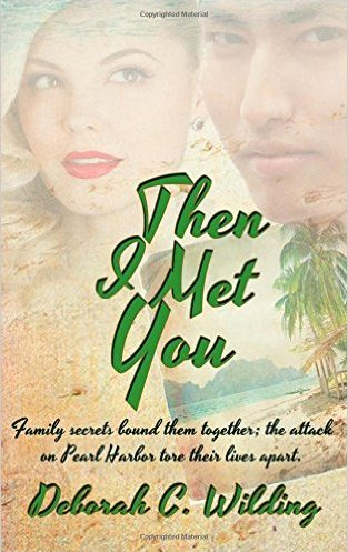 Review:  THEN I MET YOU by Deborah C Wilding