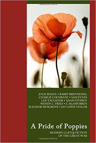 Review:  PRIDE OF POPPIES:  Modern GLBTQ fictions of the Great War
