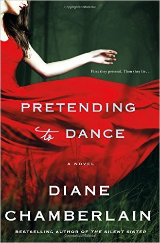 Review:  PRETENDING TO DANCE by Diane Chamberlain
