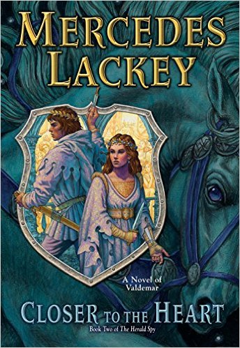 Review:  CLOSER TO THE HEART by Mercedes Lackey