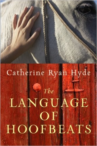 Review:  THE LANGUAGE OF HOOFBEATS by Catherine R Hyde