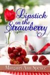 thumbnail_LipstickontheStrawberry_w11172_750
